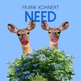 FRANK KOHNERT - NEED